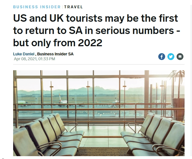 US and UK tourists may be the first to return to SA in serious numbers - but only from 2022