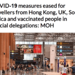 COVID-19 measures eased for travellers from Hong Kong, UK, South Africa and vaccinated people in official delegations: MOH