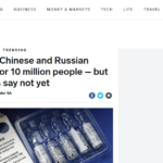 SA wants Chinese and Russian vaccines for 10 million people – but regulators say not yet