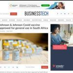 Johnson & Johnson Covid vaccine approved for general use in South Africa