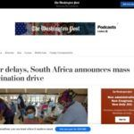 After delays, South Africa announces mass vaccination drive - The Washington Post